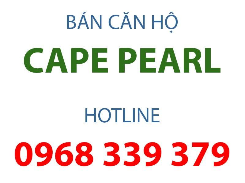 Giá bán căn hộ Cape Pearl bao nhiêu?