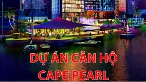 Dự án căn hộ Cape pearl
